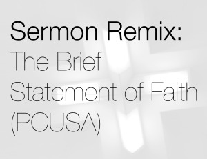 sermonremixbriefstatement